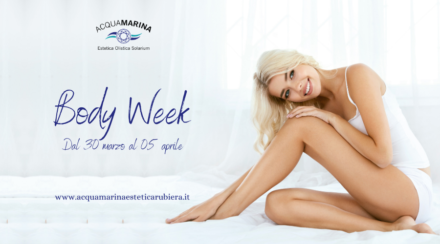 È arrivata la Body Week!